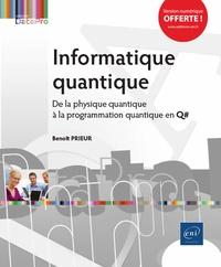 Benoît Prieur - Informatique quantique - De la physique quantique à la programmation quantique en Q#.