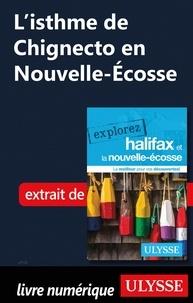 Benoît Prieur - L'isthme de Chignecto en Nouvelle-Ecosse.