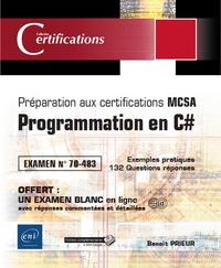 Benoît Prieur - Programmation en C# - Préparation aux certifications MCSA - Examen 70-483.