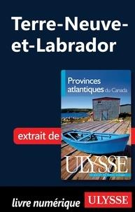Benoît Prieur et Julie Brodeur - Provinces atlantiques du Canada - Terre-Neuve-et-Labrador.