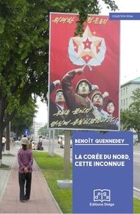 Galabria.be La Corée du Nord, cette inconnue - Un essai de décryptage de la République populaire démocratique de Corée Image