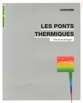 Benoit Quevrin - Les ponts thermiques - Un vrai challenge.