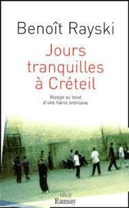 Deedr.fr Jours tranquilles à Créteil - Voyage au bout d'une haine ordinaire Image