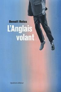 Benoît Reiss - L'anglais volant.