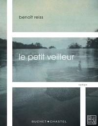Benoît Reiss - Le petit veilleur.