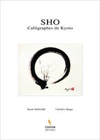 Benoît Rengade et Shingai Tanaka - SHO - Calligraphes de Kyoto.