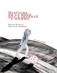 Benoit Richter et Ghislaine Herbéra - Histoire de la roue qui a inventé l'homme.
