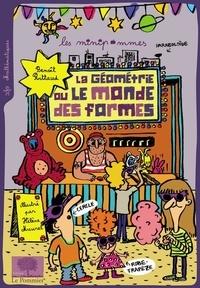 Benoît Rittaud - La géométrie ou le monde des formes.