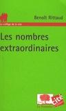 Benoît Rittaud - Les nombres extraordinaires.