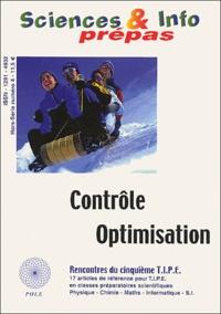 Sciences & Info Hors série N° 4 : Contrôle, optimisation. Rencontre du cinquième TIPE.pdf