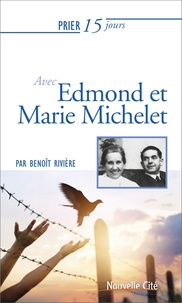 Ebooks Kostenlos télécharger deutsch Prier 15 jours avec Edmond et Marie Michelet in French