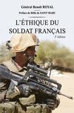 Benoît Royal - L'éthique du soldat français - La conviction d'humanité.
