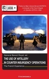 Benoît Royal - The Use of Artillery in Counter-Insurgency Operations - The French Experience.