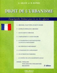 Benoît Rupied et Gérard Araud - DROIT DE L'URBANISME. - 2ème édition refondue et augmentée.