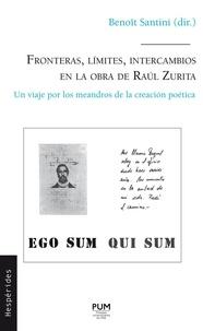 Fronteras, limites, intercambios en la obra de Raul Zurita - Un viaje por los meandros de la creacion poética.pdf