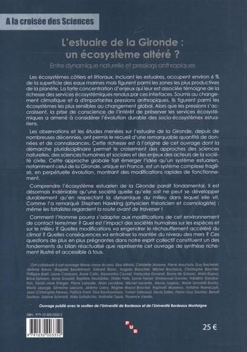 L'estuaire de la Gironde : un écosystème altéré ?. Entre dynamique naturelle et pressions anthropiques
