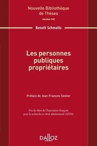Les personnes publiques propriétaires - Benoît Schmaltz |