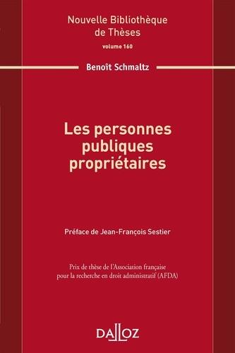 Benoît Schmaltz - Les personnes publiques propriétaires.