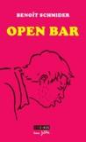 Benoît Schmider - Open bar - L'alcool gratuit est celui qui coûte le plus cher.