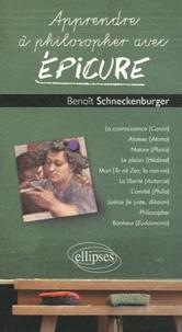 Benoît Schneckenburger - Apprendre à philosopher avec Epicure.