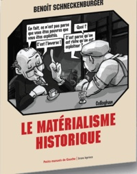 Benoît Schneckenburger - Le matérialisme historique.
