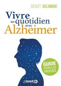 Téléchargement gratuit de livres audio pour Android Vivre au quotidien avec Alzheimer  - Guide pour les proches par Benoit Selingue (Litterature Francaise) 9782807320253