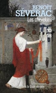 Benoît Séverac - Les chevelues.