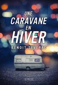 Benoît Séverac - Une caravane en hiver.