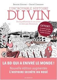 Benoît Simmat et Daniel Casanave - L'Incroyable histoire du vin NED + prime.