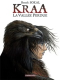 Benoît Sokal - Kraa Tome 1 : La vallée perdue.