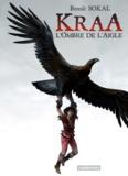 Benoît Sokal - Kraa Tome 2 : L'ombre de l'aigle.