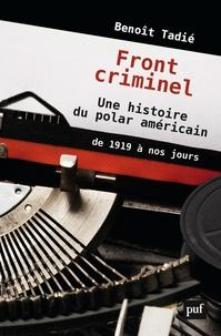 Deedr.fr Fronts criminels - Une histoire du polar américain de 1919 à nos jours Image