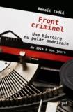 Benoît Tadié - Fronts criminels - Une histoire du polar américain de 1919 à nos jours.