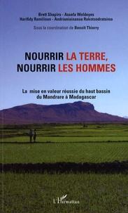 Nourrir la terre, nourrir les hommes - La mise en valeur réussie du haut bassin du Mandrare à Madagascar.pdf
