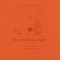 Benoit Thin et Anne Thiéry - La carotte ça me botte.