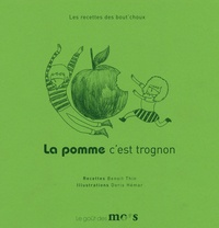 Benoit Thin - La pomme c'est trognon.