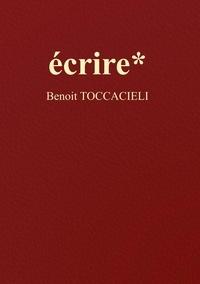 Benoit Toccacieli - écrire*.