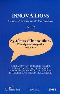 Benoît Tonglet et Renelle Guichard - Innovations N° 19 : Systèmes d'innovations - Chroniques d'intégration ordinaire.