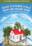 Benoit Tramblay - Guide d'hygiène vitale pour une maison saine.