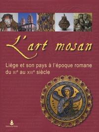 Benoît Van den Bossche - L'Art mosan.
