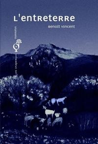 Benoît Vincent - L'entreterre.