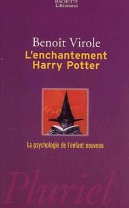 Benoît Virole - L'enchantement Harry Potter - La psychologie de l'enfant nouveau.