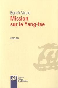 Benoît Virole - Mission sur le Yang-tse.