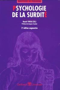 Benoît Virole et  Collectif - PSYCHOLOGIE DE LA SURDITE - 2ème édition augmentée.