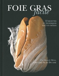 Benoît Witz - Foie gras facile.