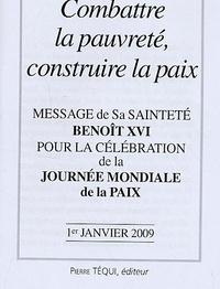 Combattre la pauvreté, construire la paix - Message de Sa sainteté Benoît XVI pour la célébration de la journée mondiale de la Paix.pdf