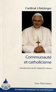 Benoît XVI - Communaute et catholicisme.