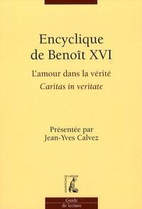 Encyclique de Benoît XVI- L'amour dans la vérité Caritas in veritate -  Benoît XVI pdf epub
