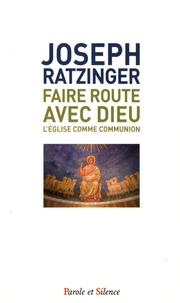 Faire route avec Dieu - LEglise comme communion.pdf