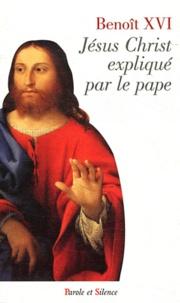 Jésus Christ expliqué par le pape.pdf